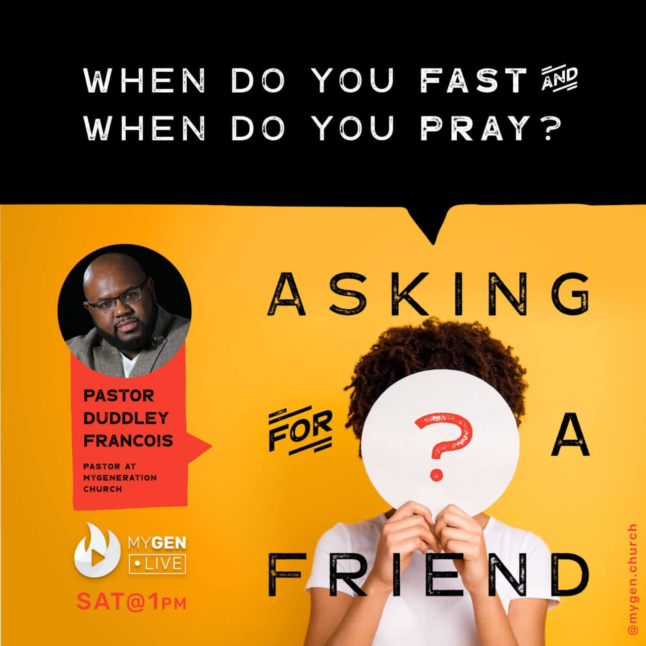 MyGen LIVE: When Do You Fast And When Do You Pray? Asking For A Friend.