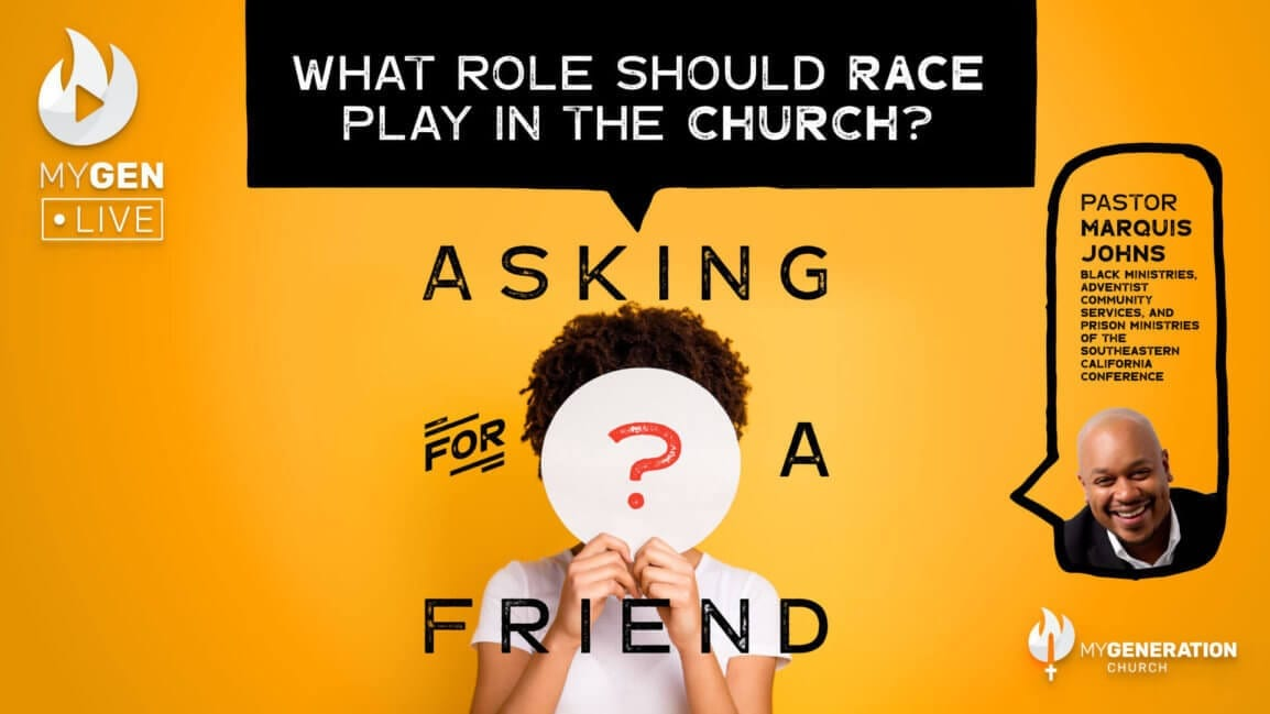 MyGen LIVE: What Role Should Race Play in the Church? Asking For A Friend.