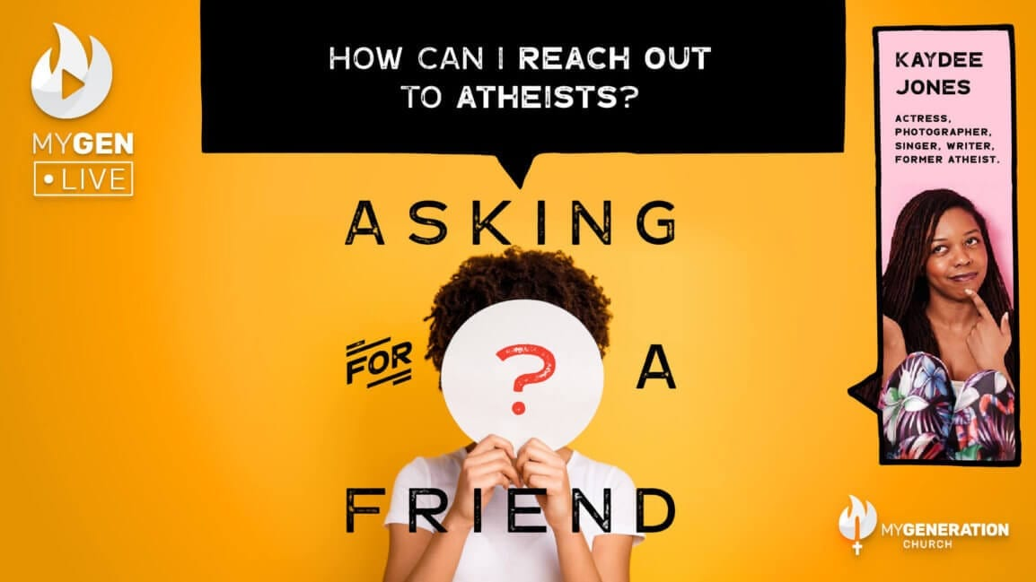 MyGen LIVE: How Can I Reach Out To Atheists? Asking for a Friend.
