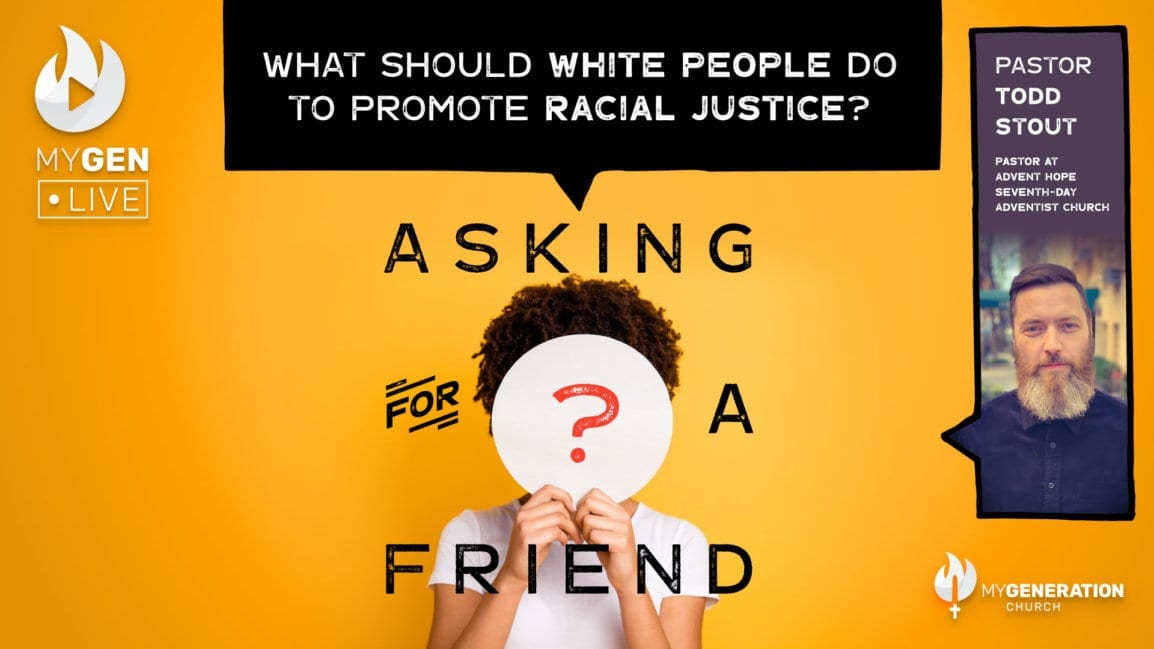 MyGen LIVE: What Should White People Do to Promote Racial Justice? Asking For A Friend.