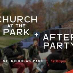Church At The Park + After Party