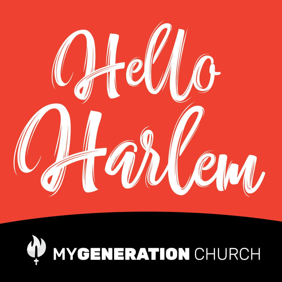 Hello Harlem Service day - MyGeneration Church