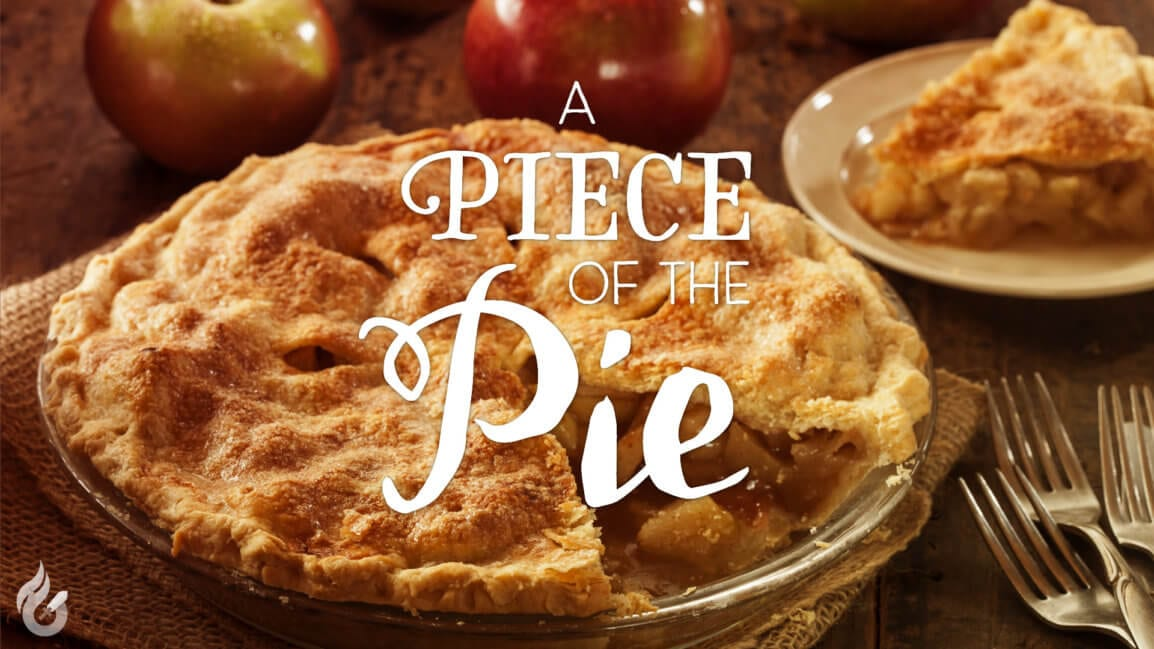 A Piece of the Pie by Pastor Ricardo Bain