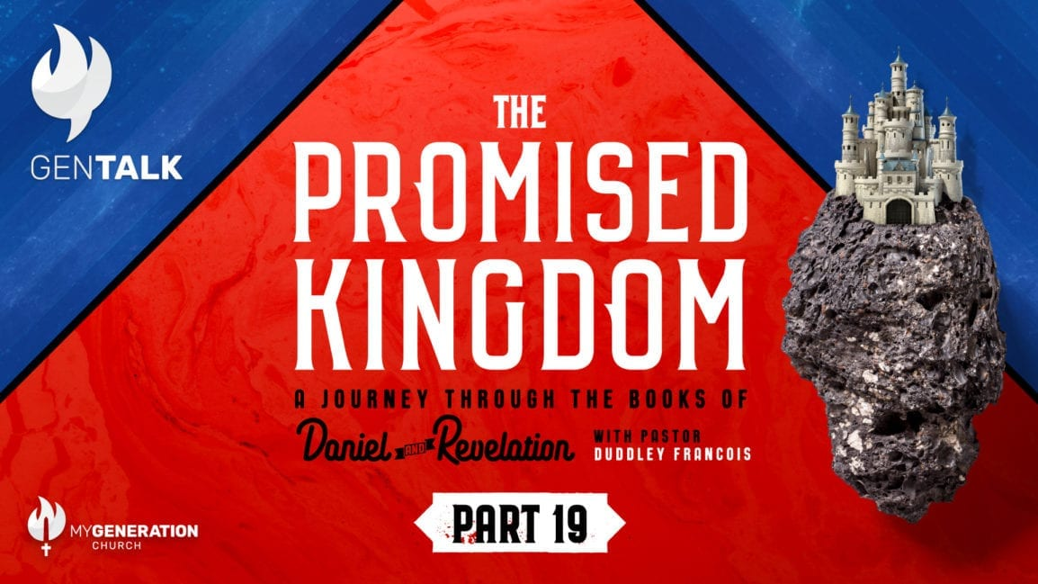 The Promised Kingdom - Part 19