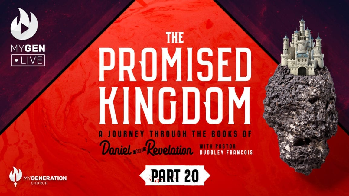 The Promised Kingdom - Part 20