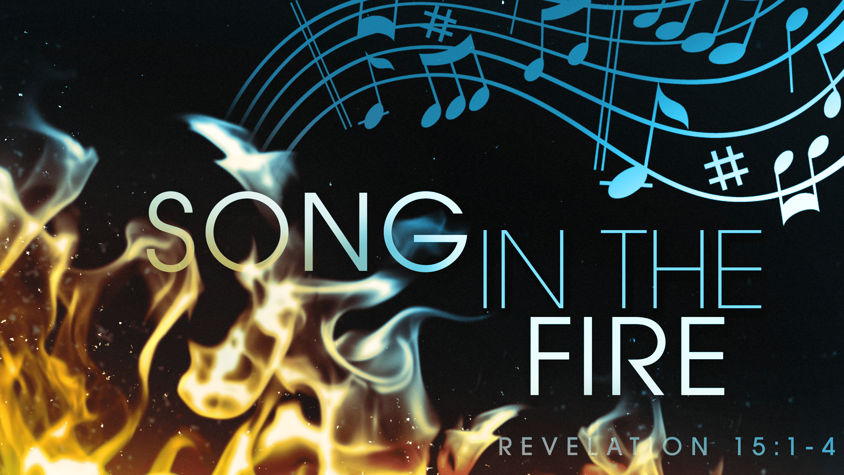 A Song In The Fire