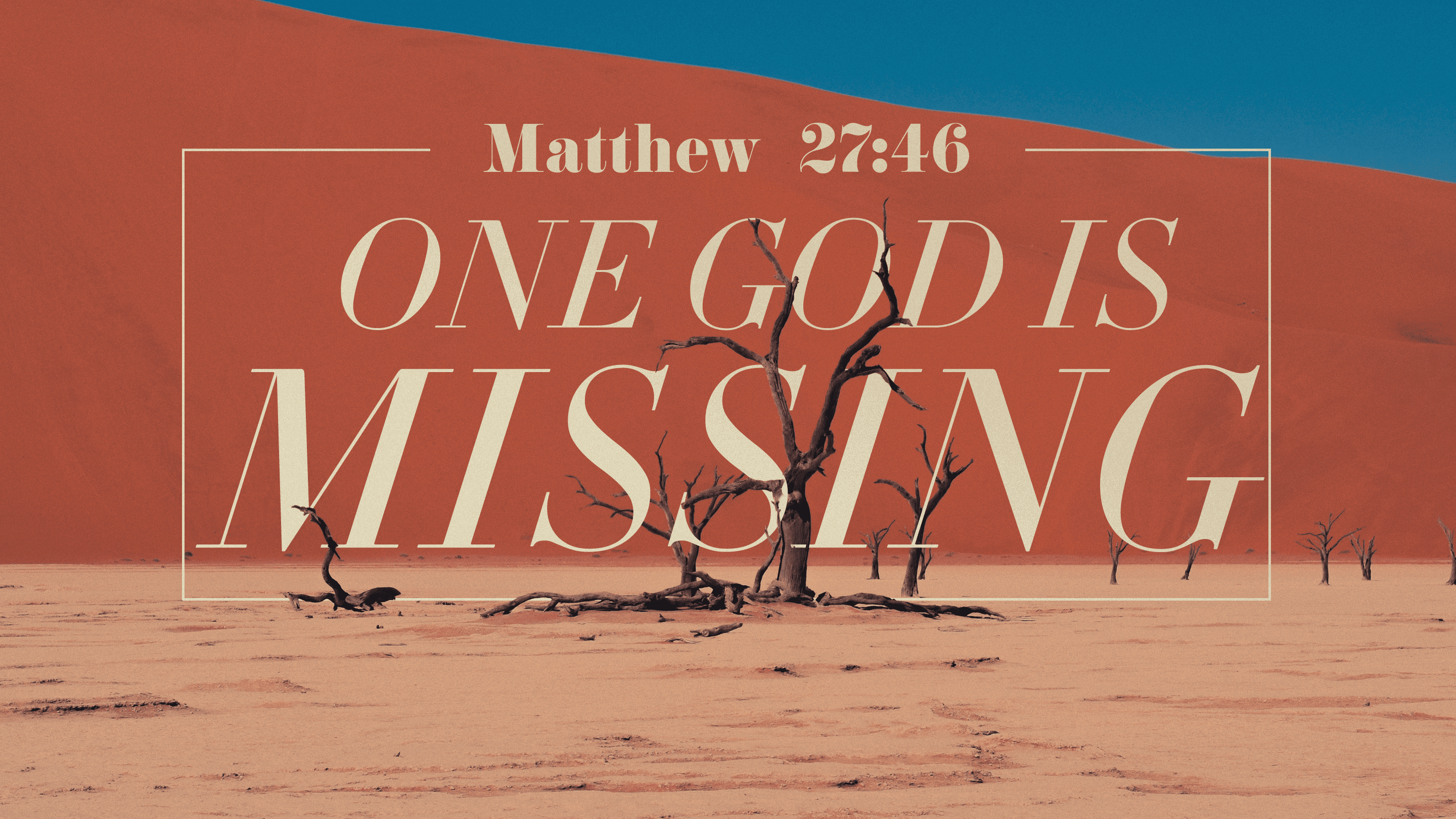 One God Is Missing