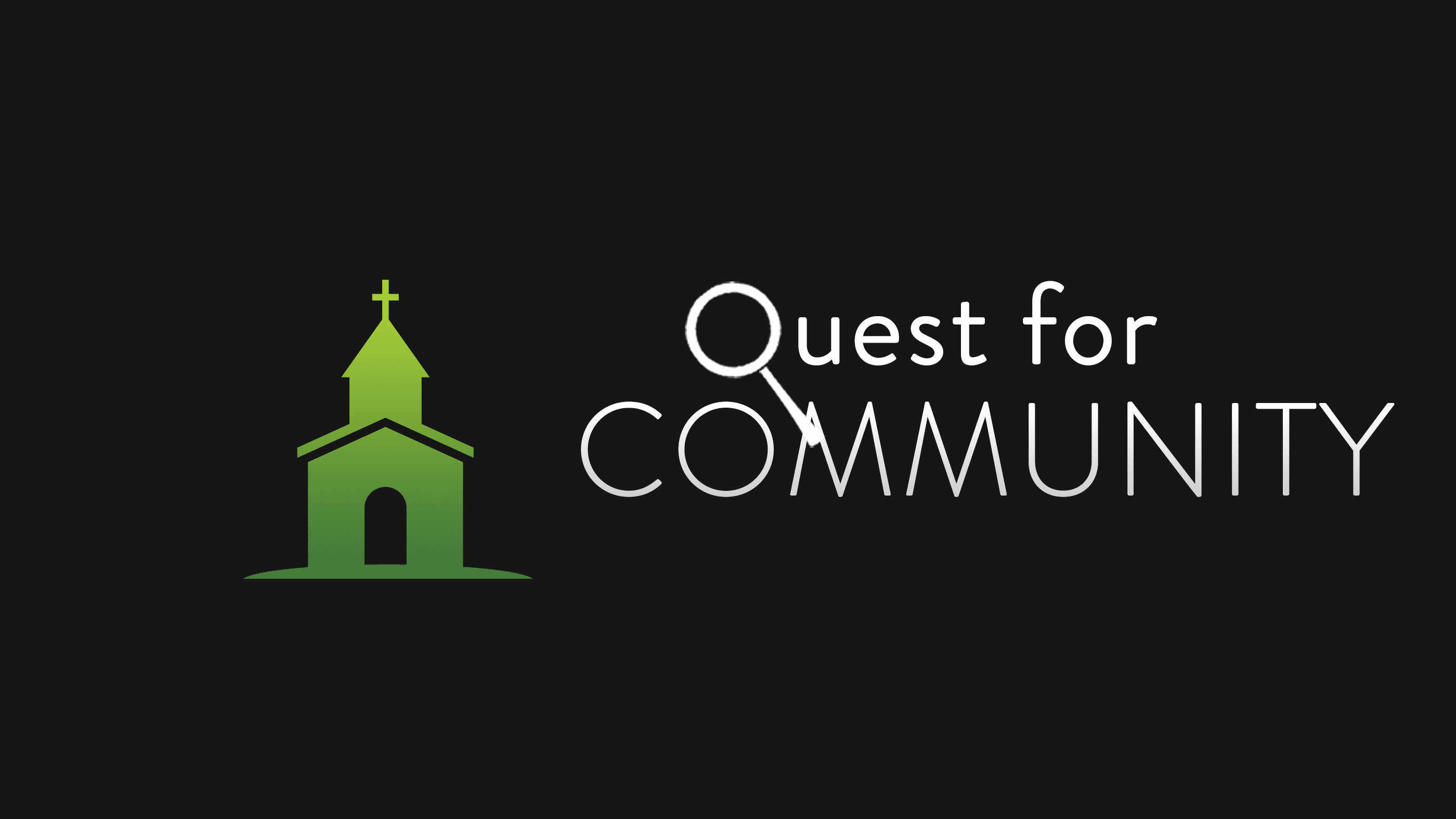 A Quest For Community
