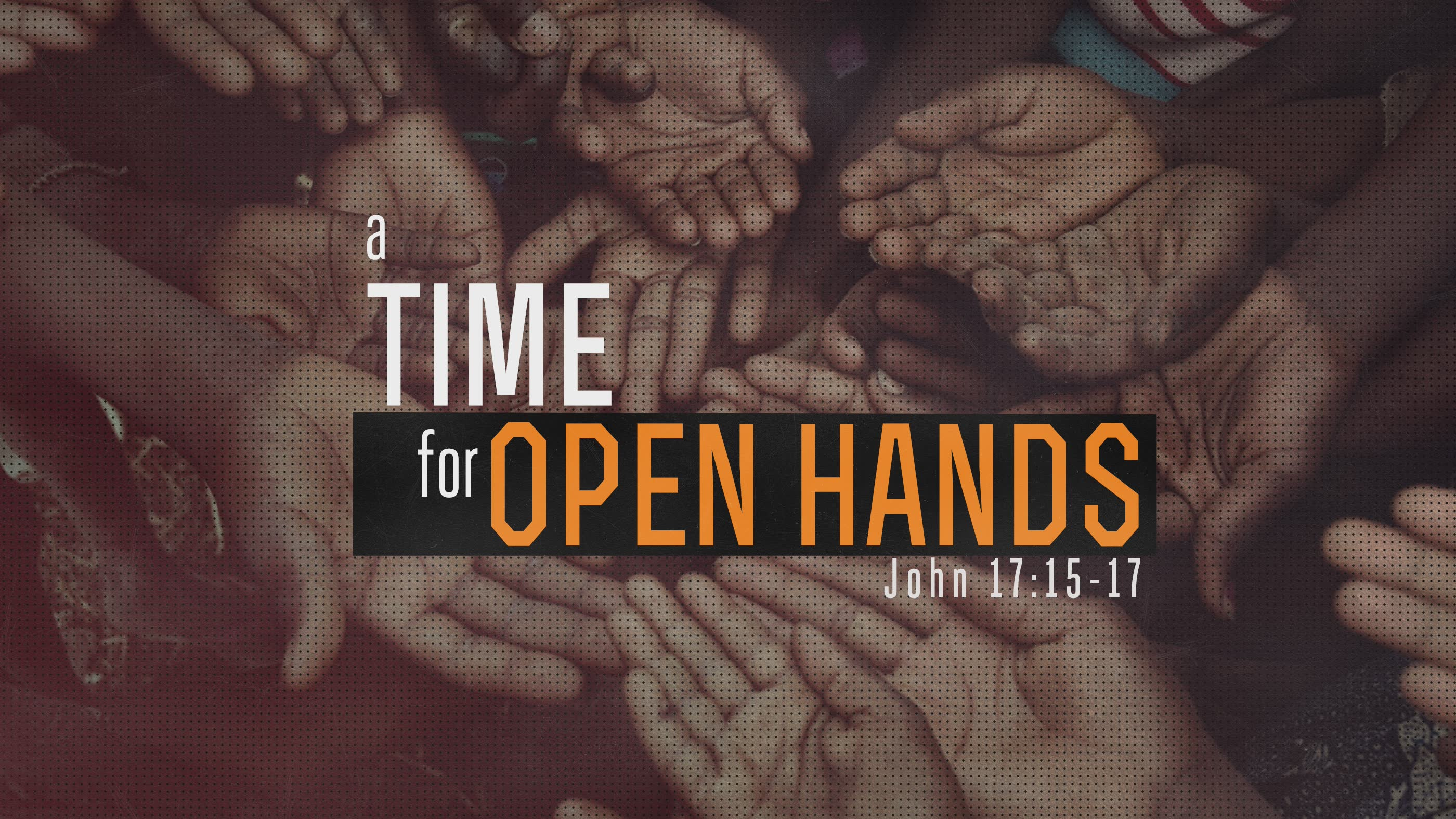 Time For Open Hands